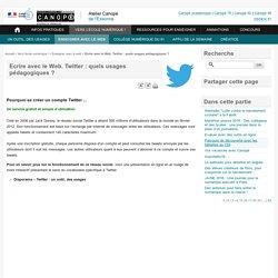 Ecrire avec le Web. Twitter : quels usages pédagogiques ? - Atelier Canopé de l'Essonne
