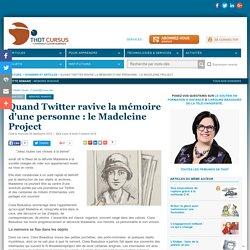 Quand Twitter ravive la mémoire d'une personne : le Madeleine Project