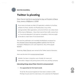 Twitter is pivoting | Dalton Caldwell