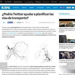 ¿Podría Twitter ayudar a planificar las vías de transporte?