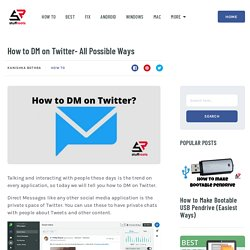 How to DM on Twitter- All Possible Ways - StuffRoots