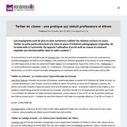 Twitter en classe : une pratique qui séduit professeurs et élèves