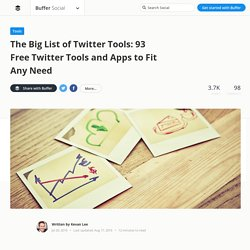 91 Free Twitter Tools and Apps That Do Pretty Much Everything