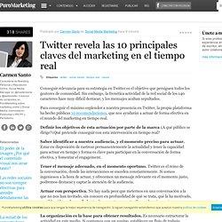 Twitter revela las 10 principales claves del marketing en el tiempo real