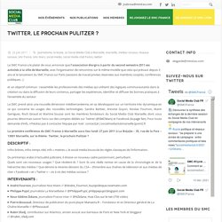 Lancement du Social Media Club Marseille : RDV le 27 juin à La Bo[a]te pour la conférence «Twitter, le prochain Pulitzer ?»