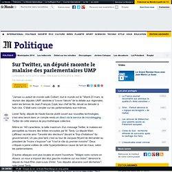 Sur Twitter, un député raconte le malaise des parlementaires UMP