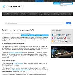 Twitter, les clés pour recruter (3/5)