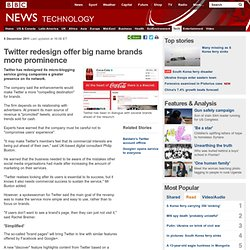 Twitter redesign offer big name brands more prominence