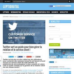 Twitter sort un guide pour bien gérer la relation et le service client !