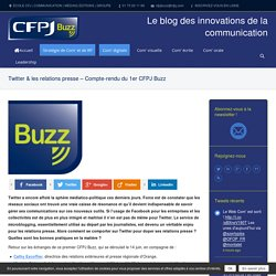 Twitter & les relations presse – Compte-rendu du 1er CFPJ Buzz
