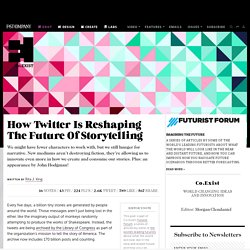 How Twitter Is Reshaping The Future Of Storytelling