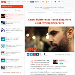 A new Twitter user is revealing more celebrity gagging orders - Twitter