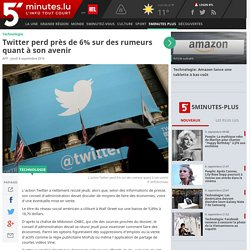 Twitter perd près de 6% sur des rumeurs quant à son avenir