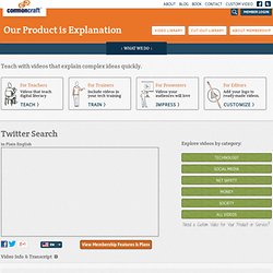 Twitter Search in Plain English - Common Craft - Our Product is