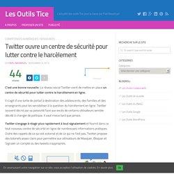 Twitter ouvre un centre de sécurité pour lutter contre le harcèlement