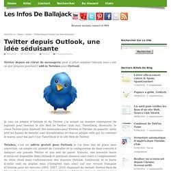 Twitter depuis Outlook, une idée séduisante