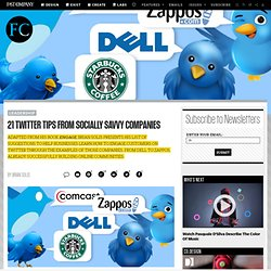21 Twitter Tips From Socially-Savvy Companies | Fast Company