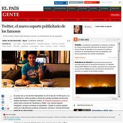 Twitter, el nuevo soporte publicitario de los famosos