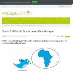 Twitter ouvre des blogs régionaux sur tous les continents, sauf en Afrique, et ne répond pas au #AfricaMatters