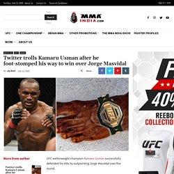 Twitter trolls Kamaru Usman after he foot-stomped his way to win over Jorge Masvidal