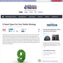 9 Tweet Types For Your Twitter Strategy