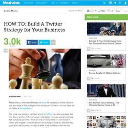 HOW TO: Build A Twitter Strategy for Your Business