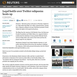 Legal battle over Twitter subpoena heats up