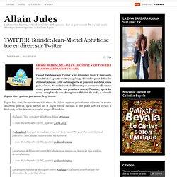 TWITTER. Suicide: Jean-Michel Apathie se tue en direct sur Twitter
