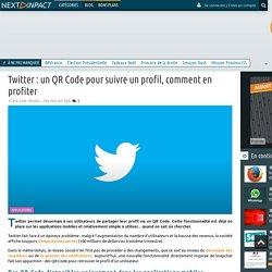 Twitter : un QR Code pour suivre un profil, comment en profiter
