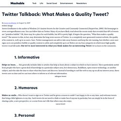 Twitter Talkback: What Makes a Quality Tweet?