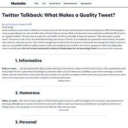 Twitter Talkback: What Makes a Quality Tweet?
