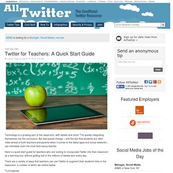 Twitter for Teachers: A Quick Start Guide