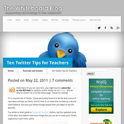 Ten Twitter Tips for Teachers