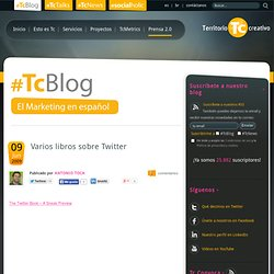 Varios libros sobre Twitter - eTc :: El blog de Marketing en Español