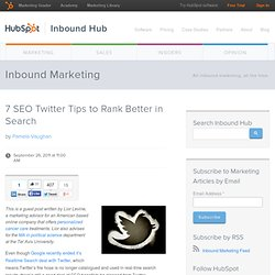 7 SEO Twitter Tips to Rank Better in Search