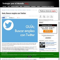 Guía; Buscar empleo con Twitter, Trabajarporelmundo.org