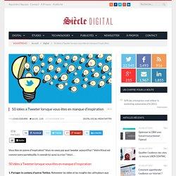Twitter : 50 idées à Tweeter lorsque vous manquez d'inspiration