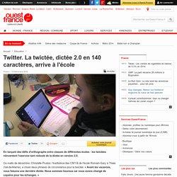 Twitter. La twictée, dictée 2.0 en 140 caractères, arrive à l'école