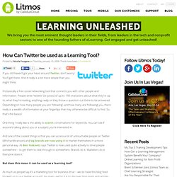 How Can Twitter be used as a Learning Tool?