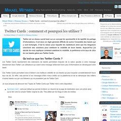 Twitter Cards : comment et pourquoi les utiliser