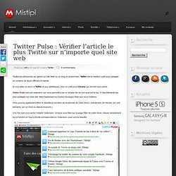 Twitter Pulse : Vérifier l'article le plus Twitté sur n'importe quel site web