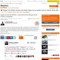 Appel au viol sur Twitter : comment on me fait passer de victime à coupable