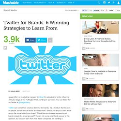 Twitter for Brands: 6 Winning Strategies to Learn From