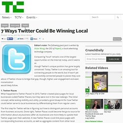 7 Ways Twitter Could Be Winning Local