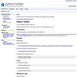 python-twitter - A python wrapper around the Twitter API