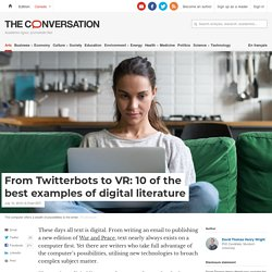 From Twitterbots to VR: 10 of the best examples of digital literature
