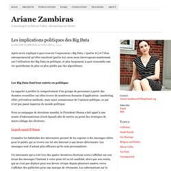 Big Data, Partie #3 – Du descriptif au prescriptif, ou les implications politiques des Big Data – Ariane Zambiras