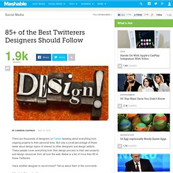 85+ of the Best Twitterers Designers Should Follow