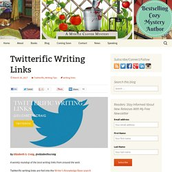 Twitterific Writing Links - Elizabeth Spann Craig