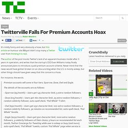 Twitterville Falls For Premium Accounts Hoax